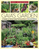 Book cover of Gaia's garden : a guide to home-scale permaculture