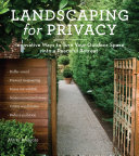 Book cover of Landscaping for privacy : innovative ways to turn your outdoor space into a peaceful retreat