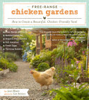Book cover of Free-range chicken gardens : how to create a beautiful, chicken-friendly yard