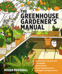 Book cover of The greenhouse gardener's manual