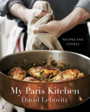 Book cover of My Paris kitchen : recipes and stories