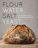 Book cover of Flour water salt yeast : the fundamentals of artisan bread and pizza