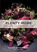 Book cover of Plenty more : vibrant vegetable cooking from London's Ottolenghi