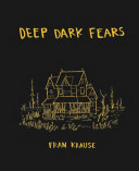 Book cover of Deep dark fears