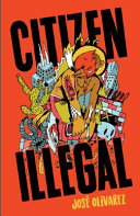 Book cover of Citizen illegal : poems