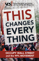 Book cover of This changes everything : Occupy Wall Street and the 99% movement