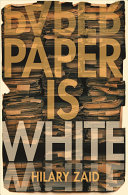 Book cover of Paper is white