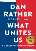 Book cover of What unites us : reflections on patriotism