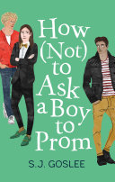 Book cover of How (not) to ask a boy to prom