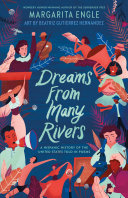 Book cover of Dreams from many rivers : a Hispanic history of the United States told in poems