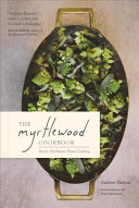 Book cover of The Myrtlewood cookbook : Pacific Northwest home cooking