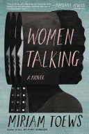 Book cover of Women talking : a novel