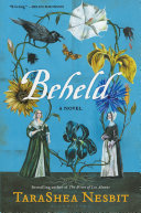 Book cover of Beheld : a novel