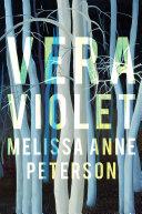 Book cover of Vera Violet : a novel