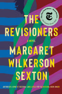Book cover of The revisioners : a novel