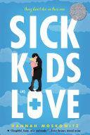 Book cover of Sick kids in love