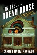 Book cover of In the dream house : a memoir
