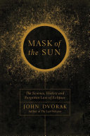 Book cover of Mask of the sun : the science, history, and forgotten lore of eclipses