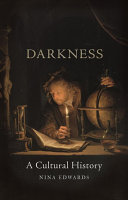 Book cover of Darkness : a cultural history