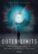Book cover of Outer limits : the filmgoers' guide to the great science-fiction films