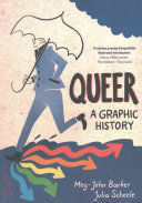 Book cover of Queer : a graphic history