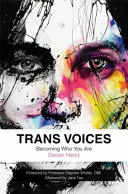 Book cover of Trans voices : becoming who you are