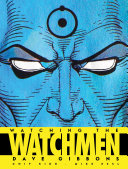 Book cover of Watching the watchmen : the definitive companion to the ultimate graphic novel