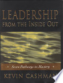 Leadership - From the Inside Out