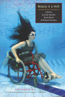 Book cover of Beauty is a verb : the new poetry of disability