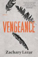 Book cover of Vengeance : a novel
