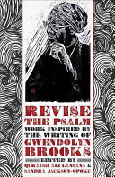Book cover of Revise the Psalm : work celebrating the writing of Gwendolyn Brooks