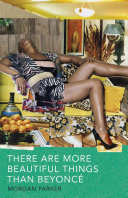 Book cover of There are more beautiful things than Beyoncé