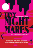Book cover of Tiny nightmares : very short tales of horror