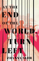 Book cover of At the end of the world, turn left