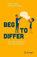Book cover of Beg to differ : the logic of disputes and argumentation