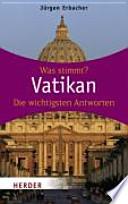 Vatikan: Wissen was stimmt Erbacher, Jürgen
