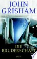 DIE BRUDERSCHAFT JOHN GRISHAM IN LINGUA TEDESCA