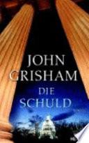 Die Schuld John Grisham  lingua tedesco