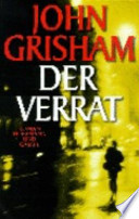 DER VERRAT JOHN GRISHAM