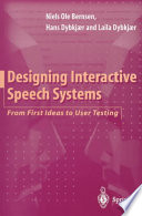 Designing interactive speech systems : from first ideas to user testing