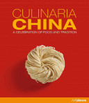 Book cover of Culinaria China : a celebration of food and tradition
