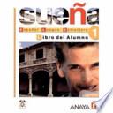 Suena Espanol lengua extranjera 1 libro del alumno