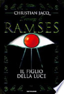 Il romanzo di Ramses - Il figlio della luce