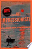 Gli impressionisti e la nascita della pittura moderna