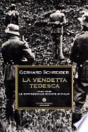 La vendetta tedesca. 1943-1945 le rappresaglie naziste in Italia