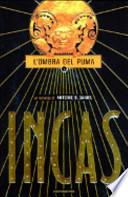 Incas. L'ombra del puma