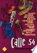 Calle 54. Il libro del film di Fernando Trueba