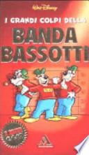 I grandi colpi della Banda Bassotti