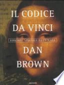Il codice da Vinci - Edizione speciale illustrata