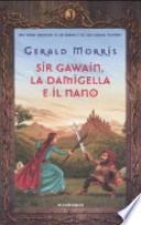 Sir Gawain, la damigella e il nano